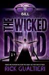 The Wicked Dead - Rick Gualtieri