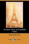 Giordano Bruno, and Aesthetic Poetry (Dodo Press) - Walter Pater