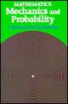 Mathematics: Mechanics and Probability - Linda Bostock, Suzanne Chandler