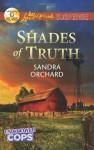 Shades of Truth - Sandra Orchard