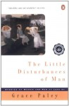 The Little Disturbances of Man - Grace Paley