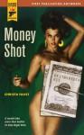 Money Shot (Hard Case Crime, #40) - Christa Faust