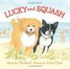 Lucky and Squash - Jeanne Birdsall, Jane Dyer