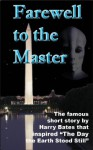 Farewell to the Master (Annotated) - Harry Bates, Dennis Herrick