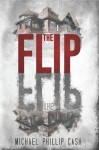 The Flip - Michael Phillip Cash