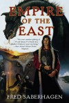 Empire of the East - Fred Saberhagen