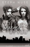 Changed by You - Steph Nuss