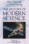 The Oxford Companion to the History of Modern Science - John L. Heilbron