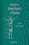 Advances in Human Aspects of Aviation - Gavriel Salvendy, Waldemar Karwowski, Steven J. Landry