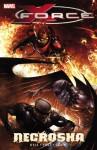 X Force, Vol. 4: Necrosha - Craig Kyle, Christopher Yost, Clayton Crain