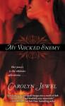 My Wicked Enemy (My Immortals #1) - Carolyn Jewel