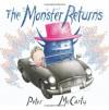 The Monster Returns - Peter McCarty