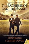 The Bohemian and the Banker - Bonnie Dee, Summer Devon