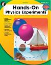 Physics Grades K-2: Hands On Experiments - School Specialty Publishing, Cherie Winner, Gary Mohrman