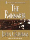The Rainmaker (Audio) - John Grisham, Michael Beck
