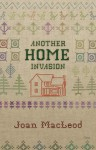 Another Home Invasion - Joan Macleod