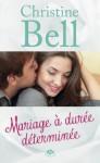 Mariage à durée déterminée (Central Park) (French Edition) - Christine Bell, Frédéric Le Berre