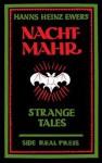 Nachtmahr: Strange Tales - Hanns Heinz Ewers