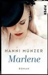 Marlene: Roman (Honigtot-Saga 2) - Hanni Münzer
