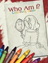Who Am I?: Coloring Book - Alice Ratterree