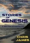 Stories of Genesis, Vol. 1 (Volume 1) - Chris James
