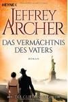 Das Vermächtnis des Vaters: Die Clifton Saga 2 - Roman - Martin Ruf, Jeffrey Archer