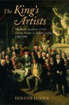 The King's Artists: The Royal Academy of Arts and the Politics of British Culture 1760-1840 (Oxford Historical Monographs) - Holger Hoock