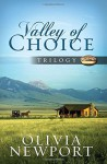 Valley of Choice Trilogy: - Olivia Newport