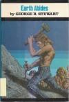 Earth Abides - George R. Stewart