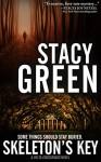 Skeleton's Key (Delta Crossroads Trilogy, Book 2) - Stacy Green