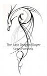 The Last Dragon Slayer (The Last Dragon Slayer Trilogy Book 1) - Sean Parsons