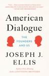 American Dialogue - Joseph J. Ellis
