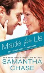Made for Us - Samantha Chase