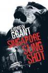 Singapore Sling Shot - Andrew Grant