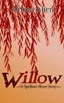 Willow: A Spellster Short Story - Aldrea Alien