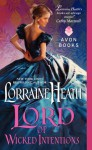 Lord of Wicked Intentions - Lorraine Heath