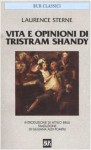 Vita e opinioni di Tristram Shandy - Laurence Sterne, G. Aldi Pompili, Attilio Brilli