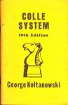 Colle System - George Koltanowski