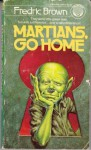 Martians, Go Home - Fredric Brown