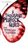 A Thousand Perfect Notes - C.G. Drews