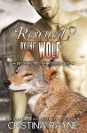 Rescued? by the Wolf - Cristina Rayne