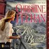 Air Bound: A Sea Haven Novel, Book 3 - Christine Feehan, Phil Gigante