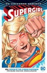Supergirl (2016-) Vol. 1: Reign of the Cyborg Supermen - Steve Orlando, Brian Ching, Emanuela Lupacchino