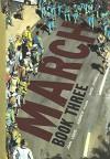 March: Book Three (Turtleback School & Library Binding Edition) by John Lewis (2016-08-02) - John Lewis;Andrew Aydin