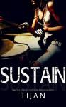 Sustain - Tijan