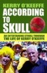 According To Skull - Kerry O'Keeffe
