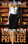 Attorney-Client Privilege - Pamela Samuels Young