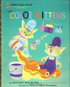 The Color Kittens (A Little Golden Book) - Margaret Wise Brown, Alice Provensen, Martin Provensen
