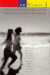 Women on Women 3: A New Anthology of American Lesbian Fiction - Joan Nestle, Leslie Feinberg, Ann Imbrie, Melanie Kay, Lu Vickers, Sheila Ortiz Taylor, Clover L. Cannady, Lucy Jane Bledsoe, Catherine Lewis, Hilary Mullins, Rebecca Brown, Linda Smukler, Sarah Lane, Mary Beth Caschetta, Leslie Pietrzyk, Minnie Bruce Pratt, Sapphire, Cy