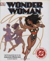Wonder Woman: The Ultimate Guide to The Amazon Princess - Scott Beatty, Alastair Dougall